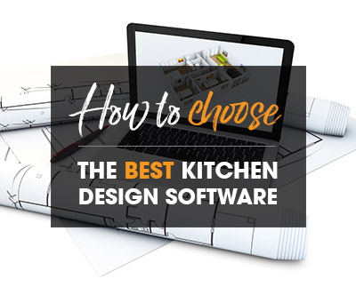 How To Choose The Best Kitchen Design Software For Your Business