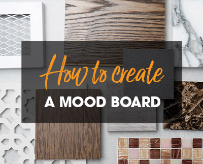 How to Create a Mood Board – 5 inspiring tips