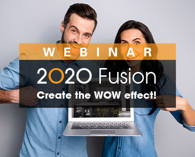 Create the WOW effect with 2020 Fusion